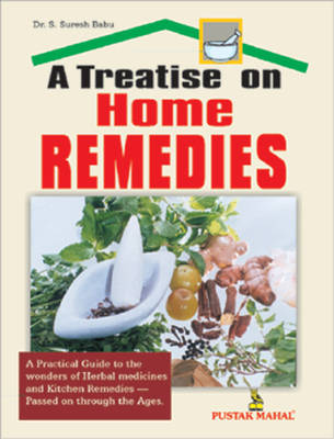 A Treatise on Home Remedies (Paperback)