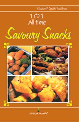 101 All Time Savoury Snacks (Paperback)
