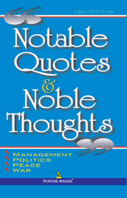 Notable Quotes and Noble Thoughts (Paperback)