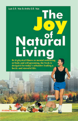 The Joy of Natural Living (Paperback)