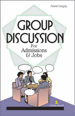 Group Discussion: For Admission and Jobs (Paperback)