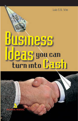 Business Ideas You Can Turn into Cash (Paperback)