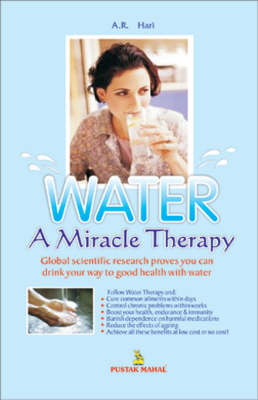 Water: A Miracle Therapy (Paperback)