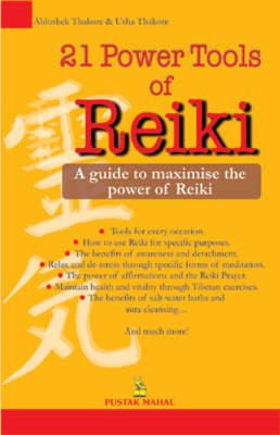 21 Power Tools of Reiki (Paperback)