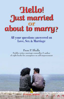 Hello! Just Married: Or About to Marry (Paperback)
