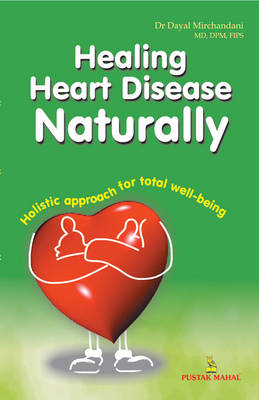 Healing Heart Disease Naturally (Paperback)