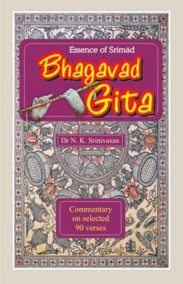 Essence of Srimad Bhagavad Gita (Paperback)