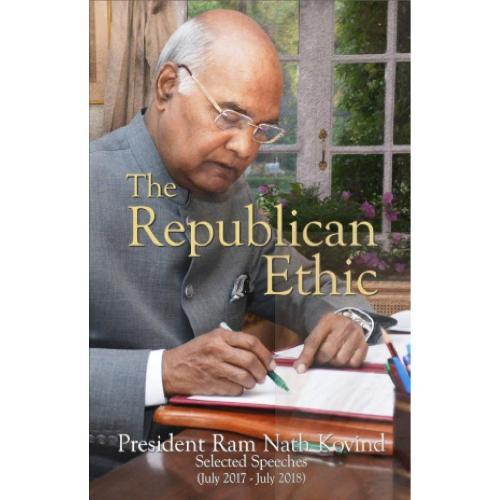 The Republican Ethic - Rashtrapati Bhawan Series (Hardback)