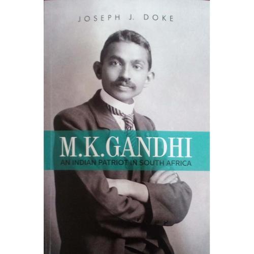 M.K. Gandhi:: An Indian Patriot In South Africa (Paperback)