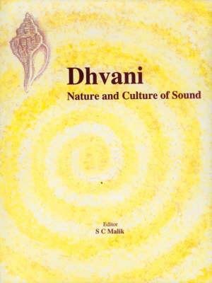 Dhvani: Nature and Culture of Sound - Indira Gandhi National Centre for the Arts (Hardback)