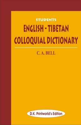 Students English-Tibetan Colloquial Dictionary (Hardback)