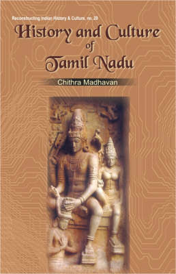 History and Culture of Tamil Nadu (Paperback)