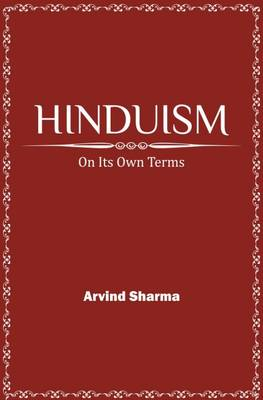 Hinduism: On its Own Terms (Hardback)