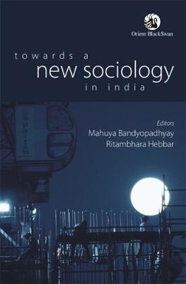 Towards a New Sociology in India (Paperback)
