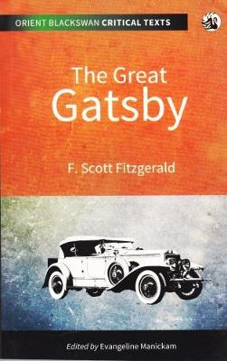 The Great Gatsby - Orient Blackswan Critical Texts (Paperback)