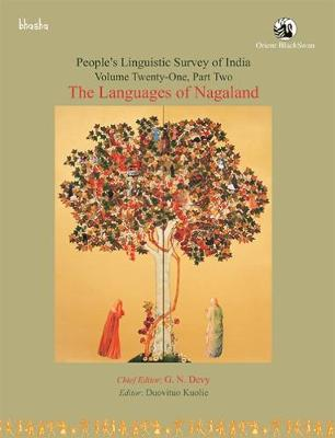 The Languages of Nagaland People Linguistic Survey of India: Volume 21, Part 2 (Paperback)