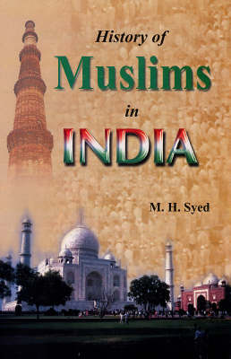 History of Muslims in India (Hardback)