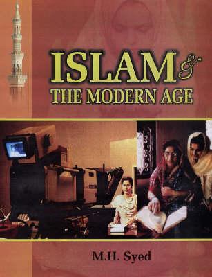 Islam and the Modern Age (Hardback)