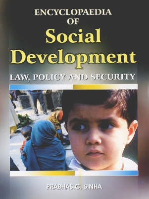 Encyclopaedia of Social Development, Law, Policy and Security (Hardback)