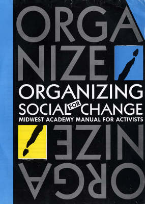 Organizing for Social Change (Hardback)