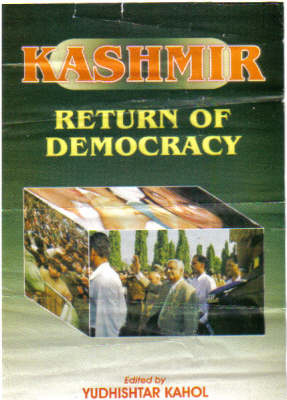 Kashmir: Return of Democracy (Hardback)