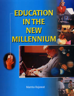 Education in the New Millennium (Hardback)