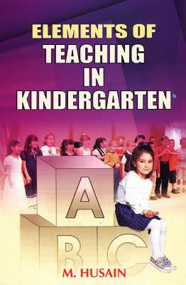 Elements of Teachings in Kindergarten (Hardback)