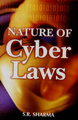 Nature of Cyber Laws (Hardback)