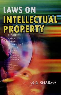 Laws on Intellectual Property (Hardback)
