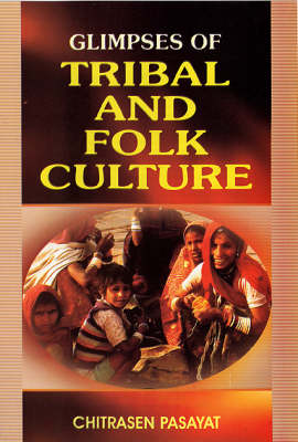 Glimpses of Tribal and Folk Culture (Paperback)