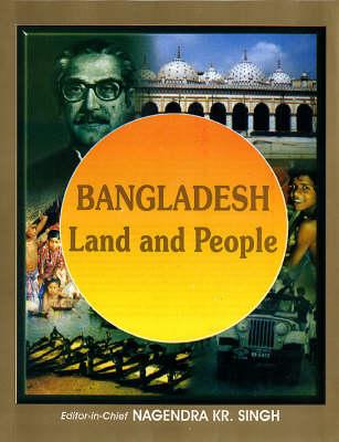 Bangladesh: Land and People (Hardback)