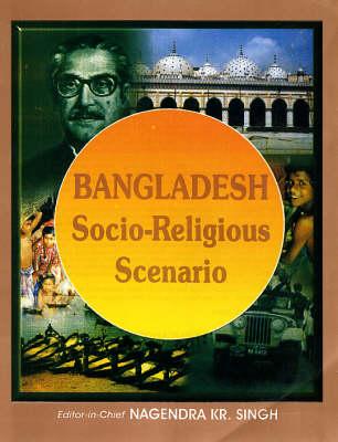 Bangladesh: Socio-religious Scenario (Hardback)