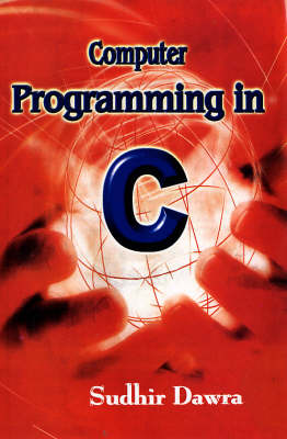 Computer Programming in C (Hardback)