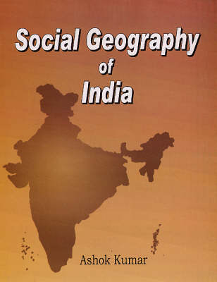 Social Geography of India (Hardback)