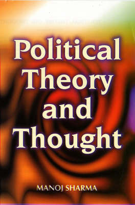 Political Theory and Thought (Hardback)