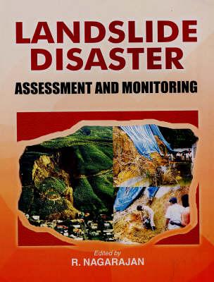 Landslide Disaster: Assessment and Monitoring (Hardback)