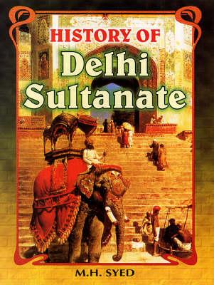History of Delhi Sultanate (Hardback)