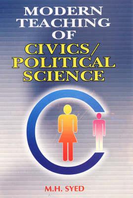 Modern Teaching of Civics/political Science (Hardback)