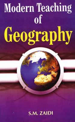 Modern Teaching of Geography (Hardback)