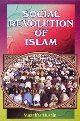 Social Revolution of Islam (Hardback)