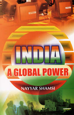 India: A Global Power (Hardback)