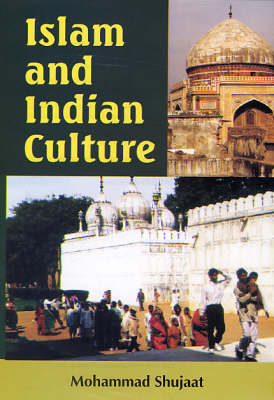 Islam and Indian Culture (Hardback)