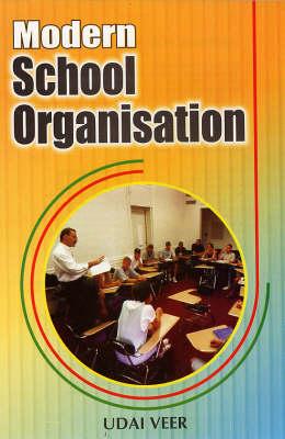 Modern School Organisation (Hardback)