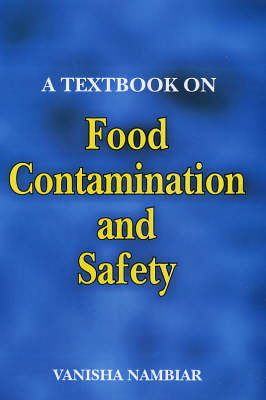 A Textbook on Food Contamination and Safety (Paperback)