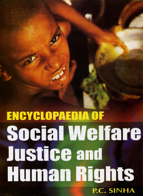 Encyclopaedia of Social Welfare, Justice and Human Rights (Hardback)
