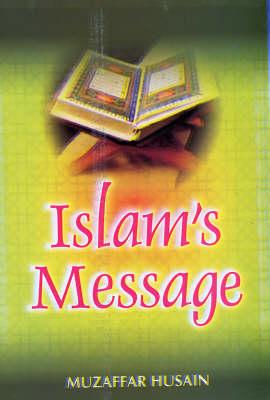 Islam's Message (Hardback)