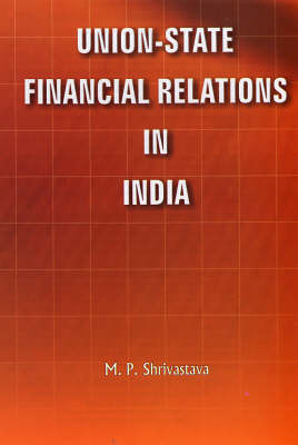 Union State Financial Relations in India (Hardback)