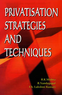 Privatisation Strategies and Techniques (Hardback)
