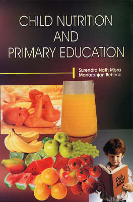 Child Nutrition and Primary Education (Hardback)