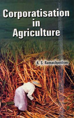 Corporatisation in Agriculture (Hardback)